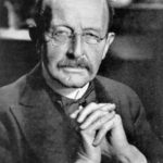 Max Planck – German physicist
