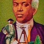 Benjamin Banneker – first African American scientist