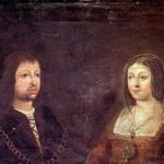 Ferdinand and Isabella – first king and queen of Spain