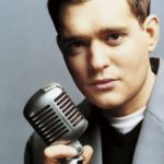Michael Buble – Canadian crooner