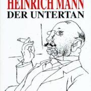 Heinrich Mann. Der Untertan