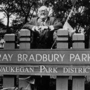 Writer at the opening of Ray Bradbury Park in Waukegan. 1992