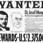 Wanted Dr. Josef Mengele