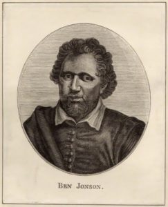 Ben Jonson - one of the most famous playwrights in Renaissance England