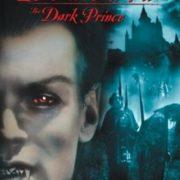 Dracula. The Dark Prince