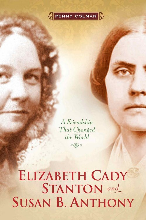 Elizabeth Cady Stanton and Susan B. Anthony on women's rights