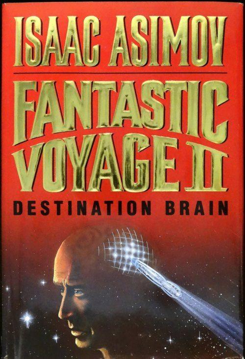 Fantastic Voyage II
